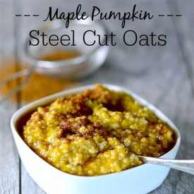 Maple Pumpkin Steel Cut Oats Recipe – Hearty and Delicious Breakfast