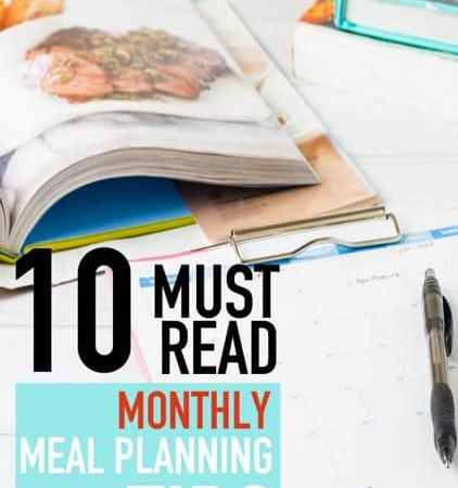 10 Must-Read Tips for Monthly Meal Planning