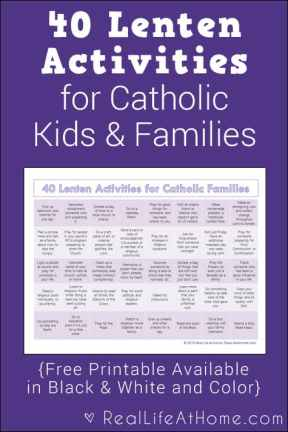 A free printable perfect for Lent this year! This features 40 Lenten activities for Catholic families and kids. (It comes in both color and black and white.)