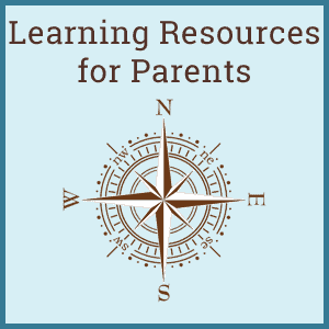 Learning Resources for Parents
