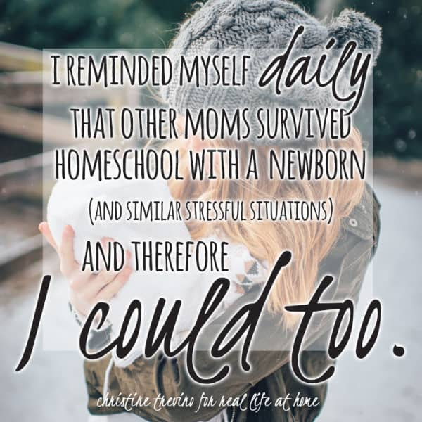 Feeling discouraged or stressed with homeschooling? Here's a three point pep talk for surviving homeschool during stressful times of your life (including adding a newborn to the mix)