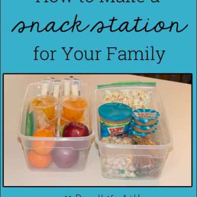 How to Make a Snack Station for Your Family {How to Make It, Ideas for Contents, and Where to Store It}