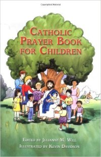 Catholic Prayer Book for Children