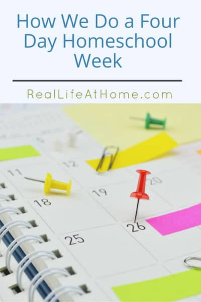 This year we transitioned to a four day school week. This is how we do school in our homeschool in four days a week and why you might consider it too. | Real Life at Home