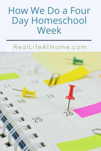 This year we transitioned to a four day school week. This is how we do school in our homeschool in four days a week and why you might consider it too.   Real Life at Home