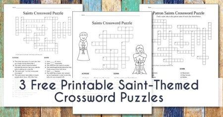 Learning about saints? This free set includes three different types of saints crossword puzzle printables appropriate for kids in elementary, middle, and even high school | Real Life at Home