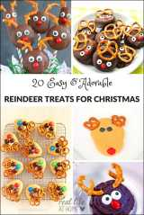 20 Cute and Easy Reindeer Treats