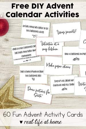 Free printable set of 60+ Advent activity cards for your family. These are also perfect as DIY Advent calendar activities. #Advent #AdventActivities #AdventCalendar   Real Life at Home