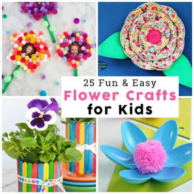 Easy Flower Crafts For Kids Perfect For Mother S Day Crafts And