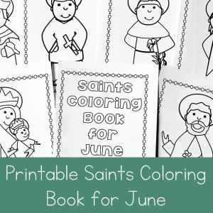 Looking for a fun saints coloring activity to do with kids? This free printable saints coloring book for June is a great Catholic coloring book for kids