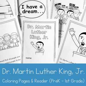 Dr. Martin Luther King Jr. Coloring Book and Reader Printable for Preschool - 1st Grade