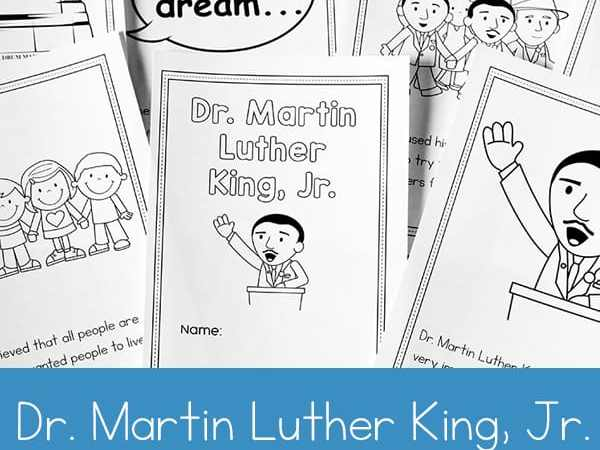 Dr. Martin Luther King Jr. Coloring Book and Reader Printable for Preschool – 1st Grade