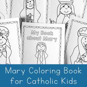 Mary Coloring Book for Catholic Kids