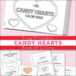 """I See Candy Hearts"" Book of Colors - Free Printable Candy Hearts Valentine Color Book for Kids 
