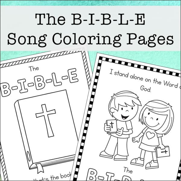 The B I B L E Song Coloring Pages Free Printables The Bible