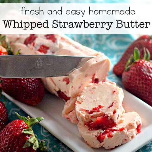 Fresh and Easy Homemade Whipped Strawberry Butter Recipe   Real Life at Home
