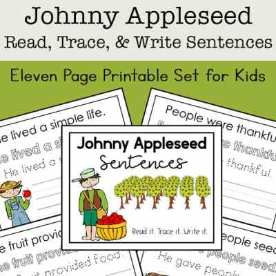 Johnny Appleseed Read, Trace, and Write Sentences Packet