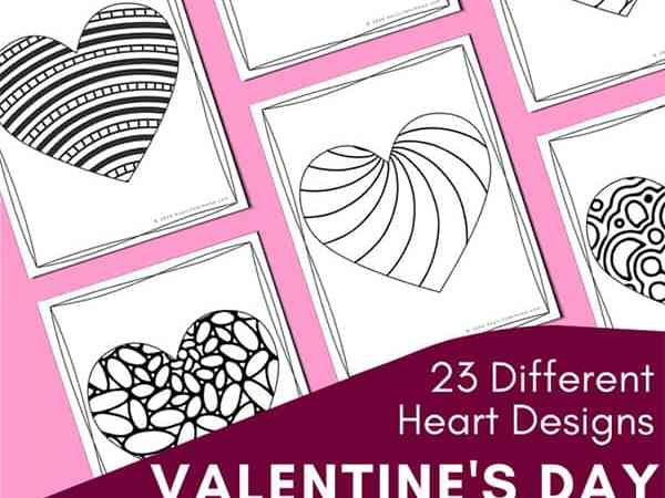 Valentine Coloring Pages for Kids and Adults (23 Heart Coloring Pages)