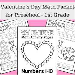 Valentine's Day Math Worksheets Packet for Preschool - 1st Grade