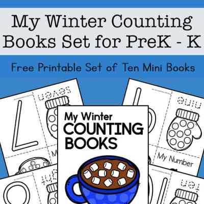 My Winter Counting Books for Preschool and Kindergarten - Set of Ten Mini Books for Kids