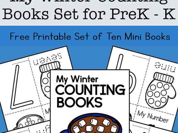 My Winter Counting Books: Set of 10 Free Mini Books for Preschool – Kindergarten