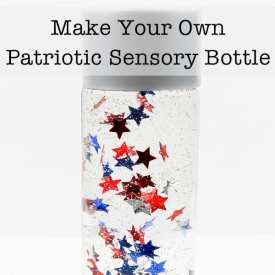 How to Make a Patriotic Sensory Bottle