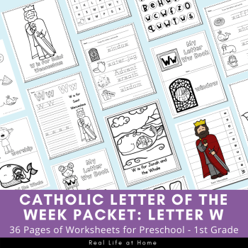 Letter W - Catholic Letter of the Week Packet