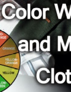 How to combine colors in your wardrobe using the color wheel what complement each other also use complementary  colour wheels rh realmenrealstyle