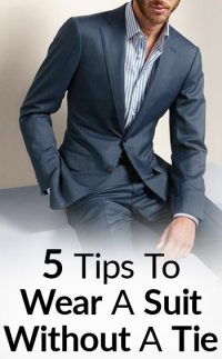 How To Wear a Suit With No Tie | 5 Things To Consider ...