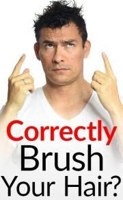 brush hair correctly