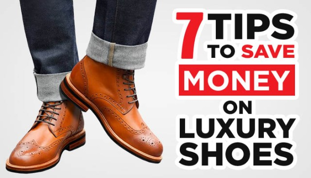 luxury shoes tips