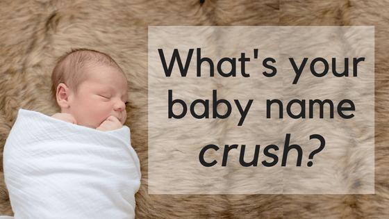 baby name crush