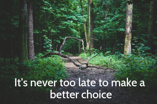 Life Lessons For My Daughters_ Never too late to make a better choice