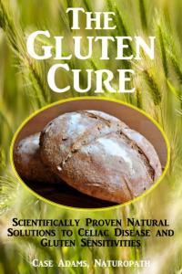 The Gluten Cure by Case Adams
