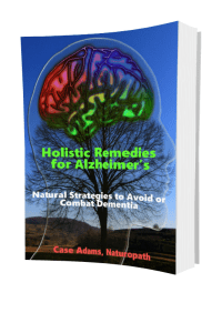Holistic Remedies for Alzheimer's: Natural Strategies to Avoid or Combat Dementia