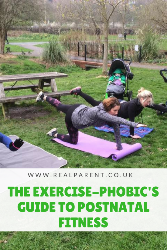 THE EXERCISE-PHOBIC'S GUIDE TO POSTNATAL FITNESS | www.realparent.co.uk