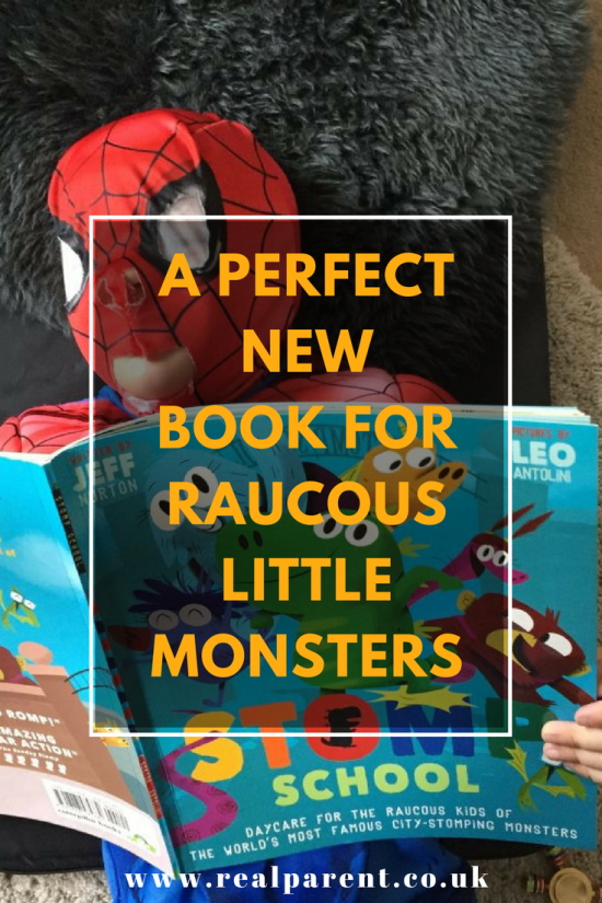 A PERFECT NEW BOOK FOR RAUCOUS LITTLE MONSTERS | www.realparent.co.uk