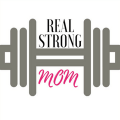 Real STRONG Mom