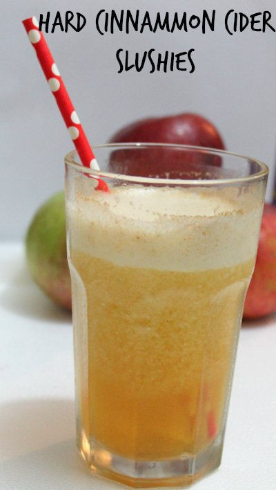 Hard Apple Cider Slushies  Real The Kitchen and Beyond