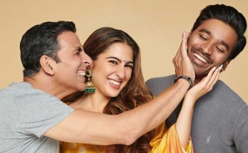 Akshay Kumar, Dhanush and Sara Ali Khan, Love story, Film atrangi re,