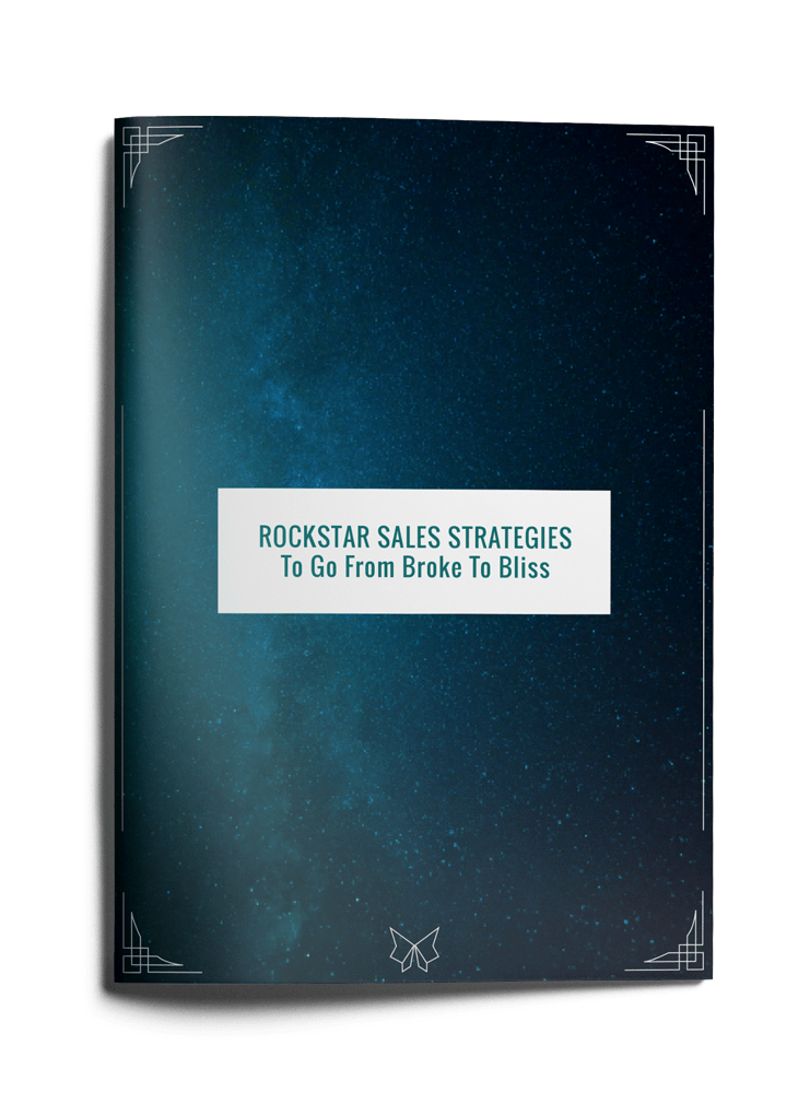Rockstar Sales Strategies To Go From Broke to Bliss