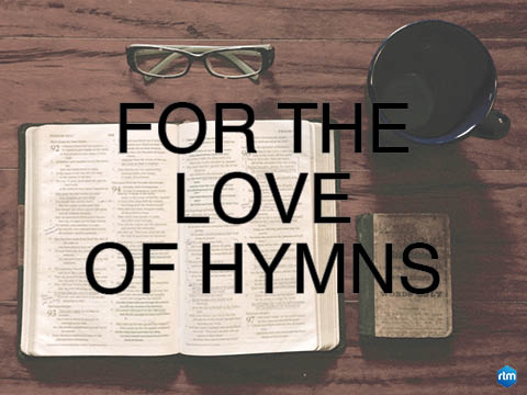 ForTheLoveOfHymns