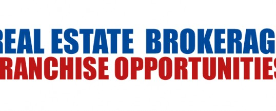 Real Estate Brokerage Franchise Opportunities