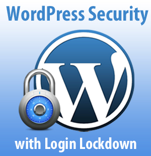 WordPress Security Basics: Simple Login Lockdown Plugin