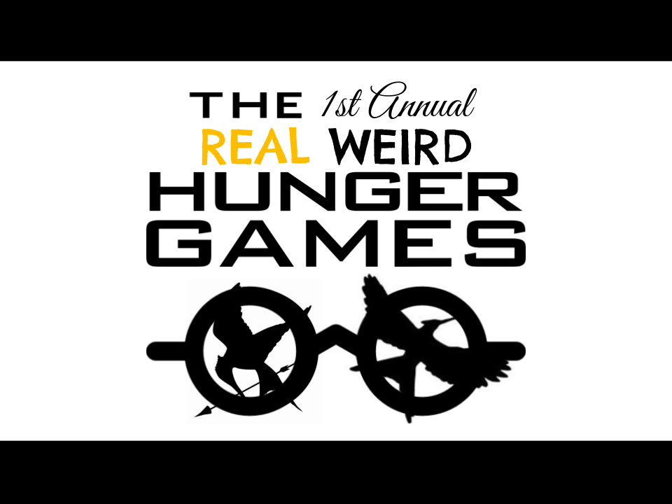The Real Weird Hunger Games