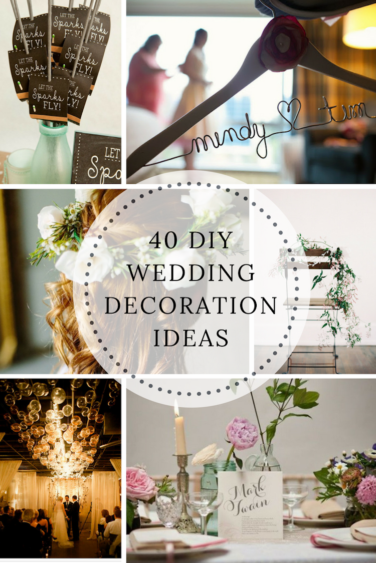 40 DIY Wedding Ideas