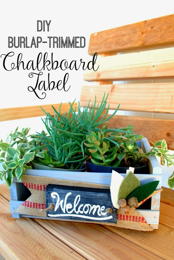 DIY a Burlap-Trimmed Chalkboard Label to use on your decor all year round or to dress up a storage box!