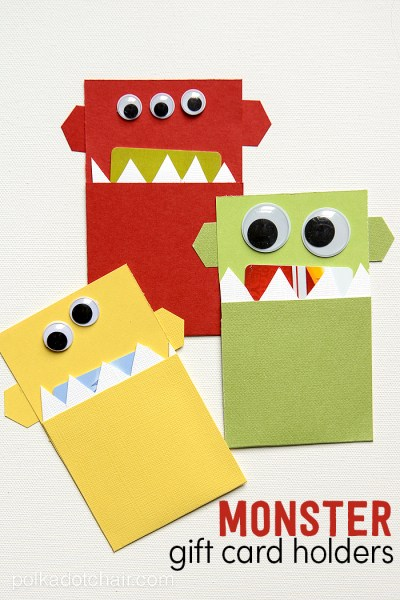 Monster Card Holders: Gift Cards can sometimes be a boring thing to give but a great thing to receive. So why not spice up the way you give them!