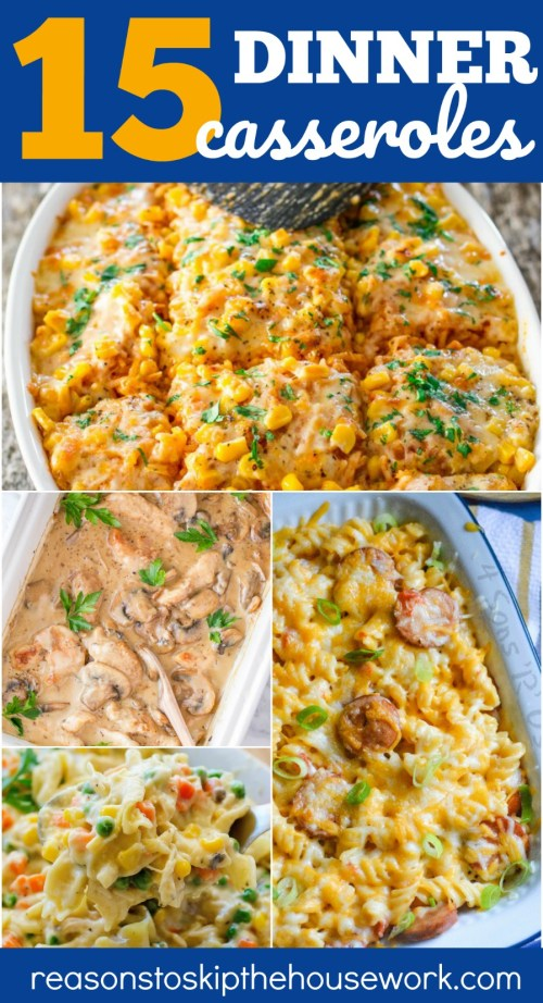 Dinner Casserole Recipes that are simple to make for weeknight family meals.