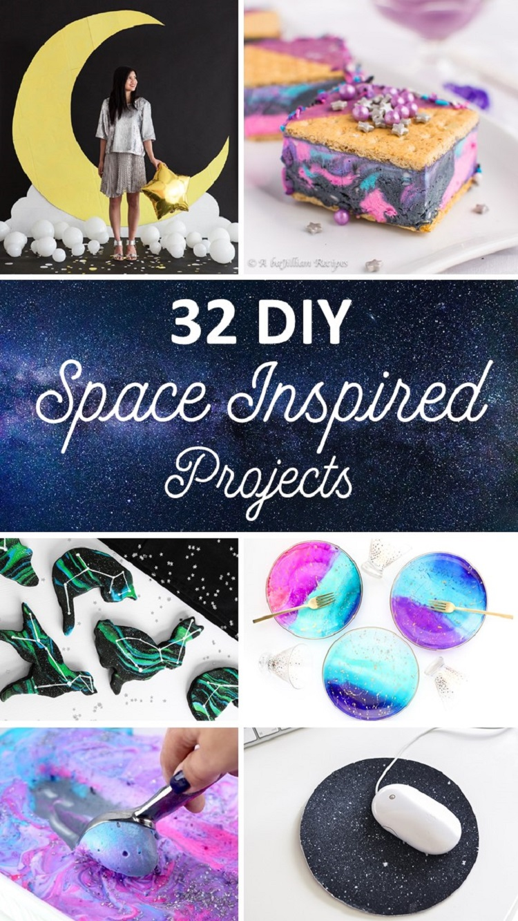 32 Diy Space Inspired Projects That Are Out Of This World